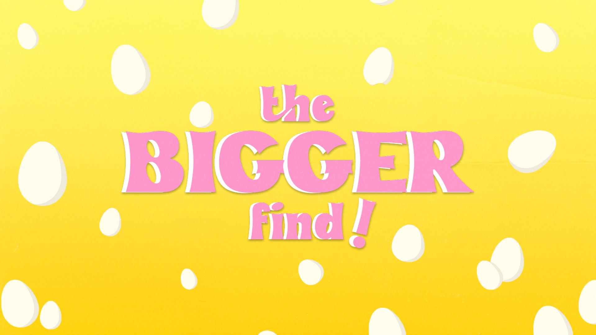 the bigger find v6